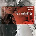 Les misfits d'arthur miller : issn 2607-0006
