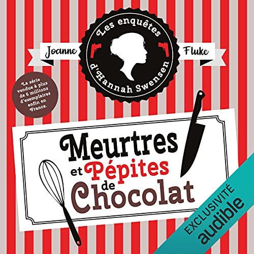 Meurtres et pépites de chocolat audible