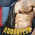 Adorateur reapers motorcycle tome 5 de joanna wylde