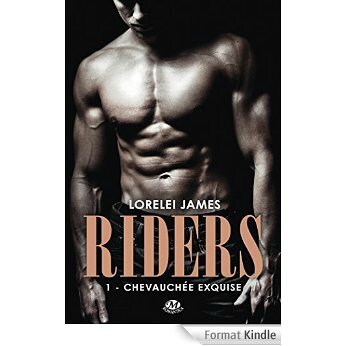 Chevauchée exquise (Riders, Tome 1) – Lorelei James