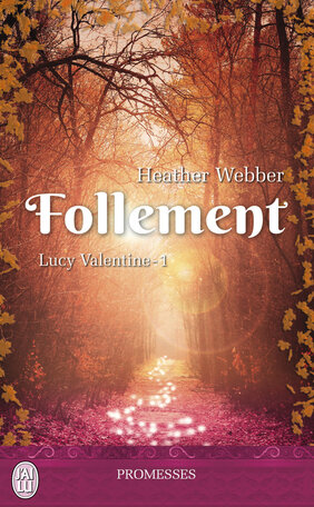 Follement Lucy Valentine