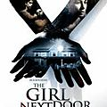 The girl next door - 2007 (rompre l'innocence)