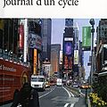 New york, journal d'un cycle ~ catherine cusset