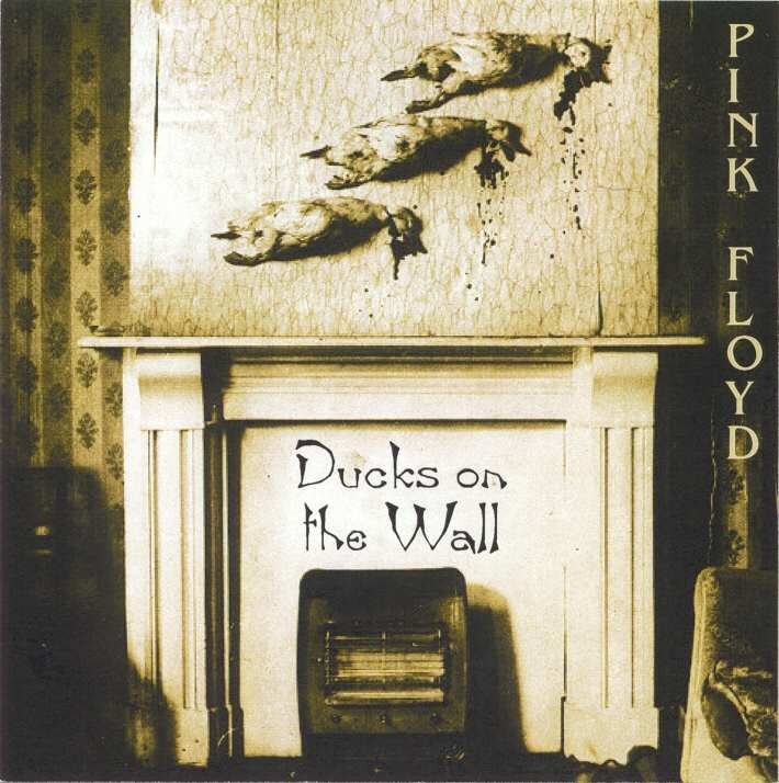 Pink Floyd-Ducks On The Wall
