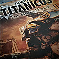 Adeptus titanicus - shadow and iron - premières impressions