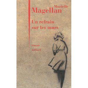 Un_refrain_sur_les_murs_Murielle_Magellan_Lectures_de_Liliba