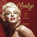 Marilyn in words and pictures