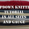 Topdown knitting tutorial in all sizes and gauge