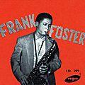 Frank Foster Quartet - 1954 - Frank Foster Quartet (Vogue)