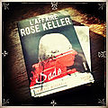 L'affaire rose keller, de ludovic miserole
