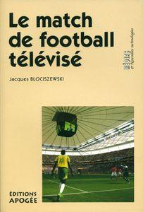 Le match de football télévisé