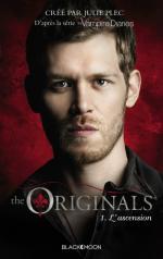 The Originals, tome 1, L'Ascension