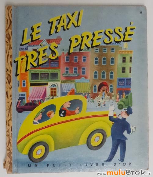 LE-TAXI-TRES-PRESSE-1-Livre-ancien-muluBrok-Vintage