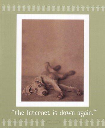 Internet_is_down_again