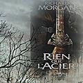 Terre de héros tome 1 : rien que l'acier (richard morgan)