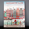 « trépidantes villes pour petits explorateurs »