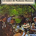 Le rosier de madame husson, guy de maupassant