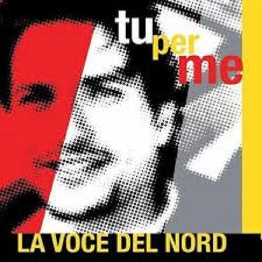 Tu_per_me_-_La_Voce_Del_Nord_1262194623