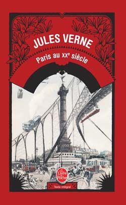 Jules Vernes Paris Au Xxe Siecle Lectures De Lounima