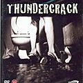 Thundercrack ! (the most infamous underground's classic ever made)