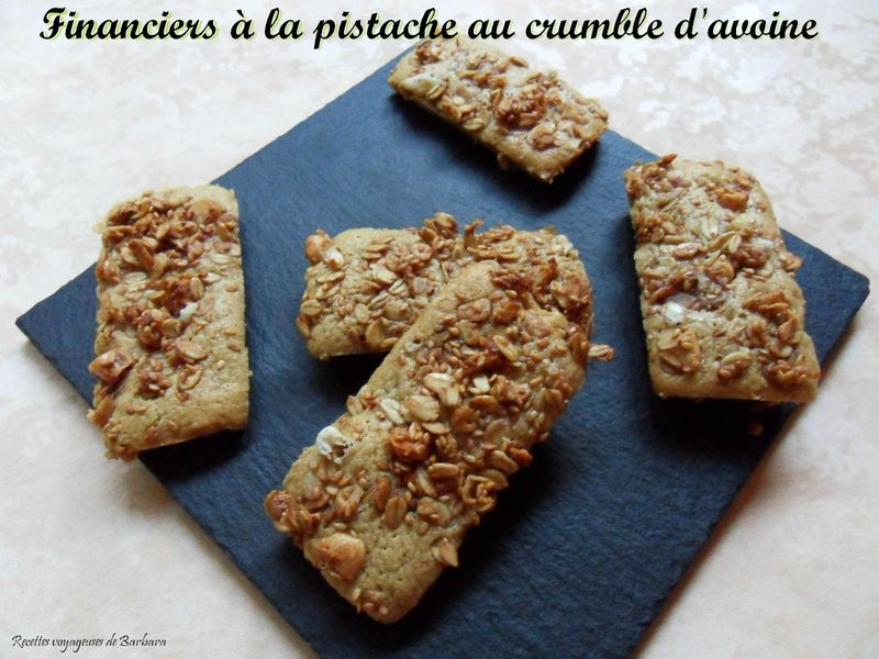 financiers à la pistache au crumble d'avoine