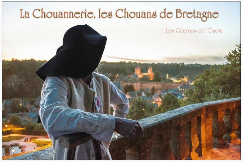 Les Guerres de l'Ouest - La Chouannerie, les Chouans de Bretagne