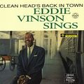 Eddie Vinson - 1957 - Sings Clean Head's Back In Town (Bethlehem)