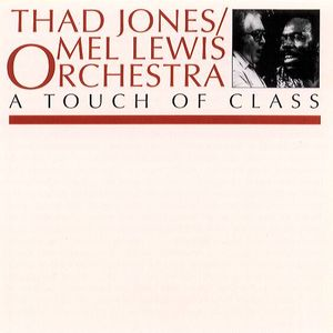 Thad_Jones___Mel_Lewis_Orchestra___1978___A_Touch_of_Class__West_Wind_Jazz_