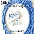 Décoration Murale à accrocher - Attrape-Rêves - Attrape-Nuages étoile + broderie Dream-Love - Crochet & Perles - Kidsroom - Handmade in France - ©LittleCuriosité 2017 (4)