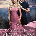 The sweet series #3: sweet reckoning, wendy higgins