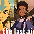 Saison 6 – épisode 29 : avatar : the last airbender