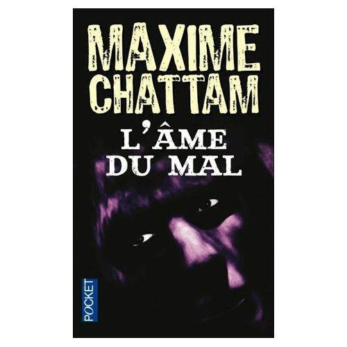 Chattam-Maxime-L-ame-Du-Mal-Livre-927060782_L