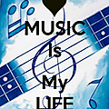 Music is my life...[147]