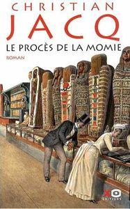 le_proces_de_la_momie_christian_jacq