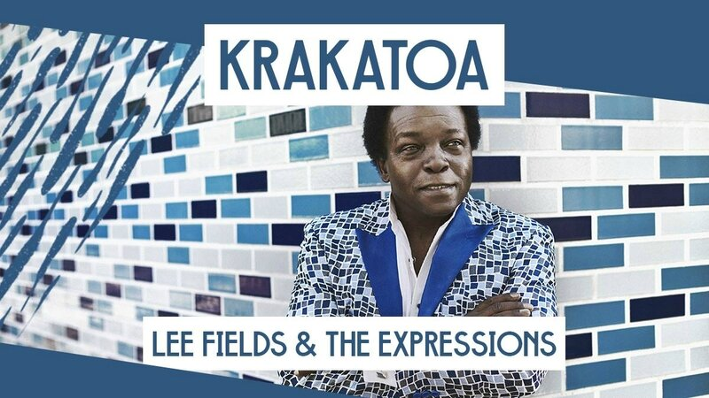 Lee Fields Krakatoa