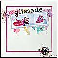 Glissade