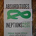 Absurditudes & ineptions