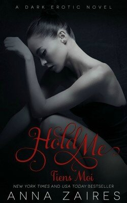 Hold Me, Tome 3