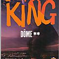 Dome (tome 2) par stephen king