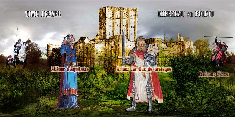 Time Travel MIREBEAU– FOULQUES NERRA - Aliénor d'Aquitaine - Arthur Ier Duc de Bretagne - Hugues le Brun de Lusignan comte de la Marche et d'Angoulême