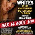 Zara whites à dax le 14 août avec le crac
