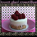Dessert glacé croustillant