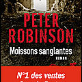 Moissons sanglantes - peter robinson - editions albin michel