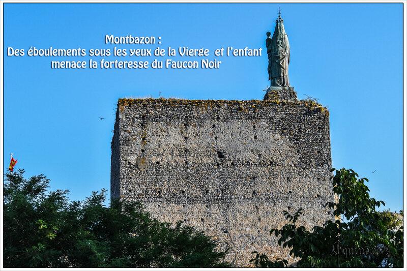 Montbazon Des éboulements sous les yeux de la Vierge et l'enfant menace la forteresse du Faucon Noir (1)