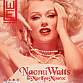 Naomi watts est marilyn monroe pour west east magazine