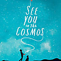 See you in the cosmos - jack cheng