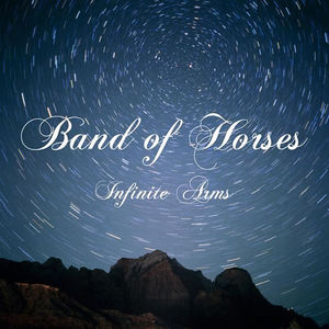 band_of_horses_infinite_arms