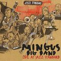 Mingus Big Band - 2010 - Mingus Big Band Live at Jazz Standard (Jazz Workshop)