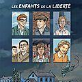 Les enfants de la liberté écrit par marc levy, illustré par alain grand