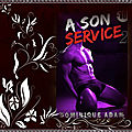 A son service volume 2 (dominique adam)